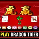 TIPS MUDAH BERMAIN DRAGON TIGER CASINO ONLINE